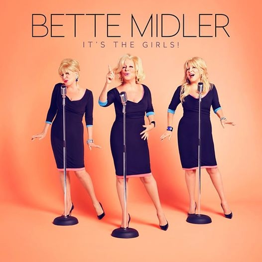 MIDLER, BETTE - It's The Girls