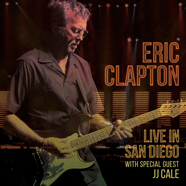 CLAPTON, ERIC - Live In San Diego