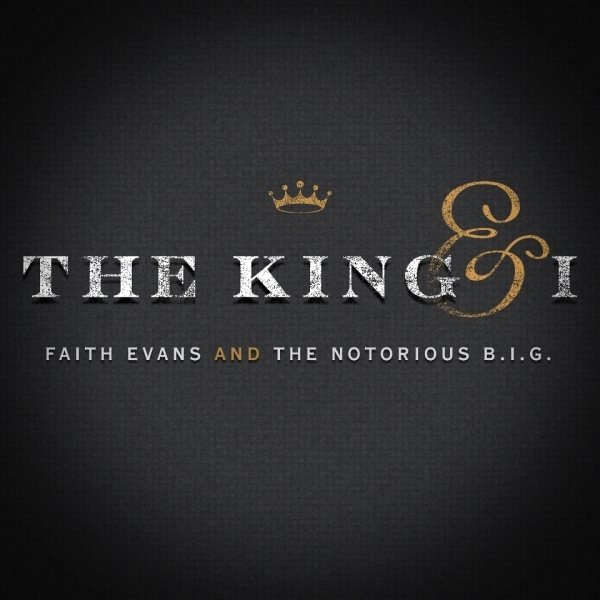 FAITH EVANS, THE NOTORIOUS B.I.G. - The King & I