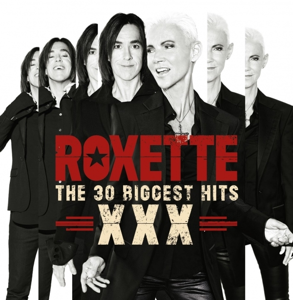 ROXETTE - Roxette: The 30 Biggest Hits XXX