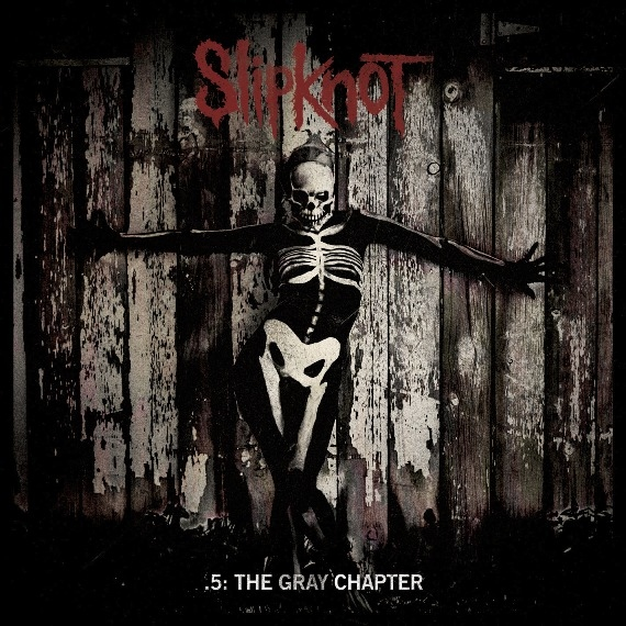SLIPKNOT - .5: The Gray Chapter
