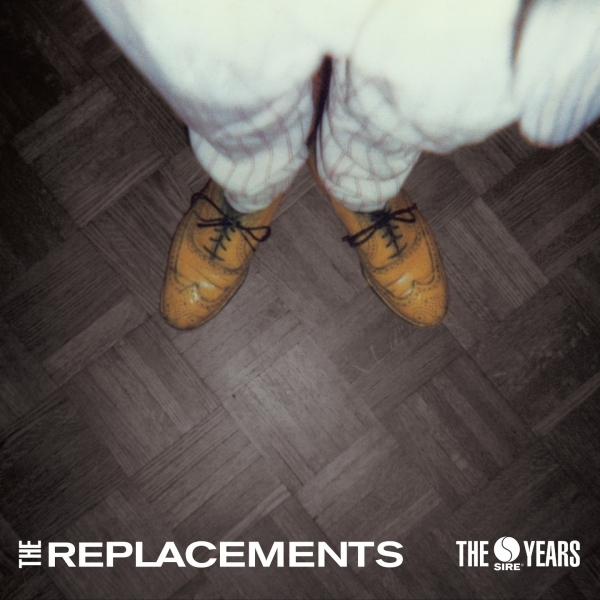 REPLACEMENTS, THE - The Sire Years
