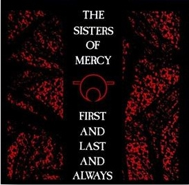 The Sisters Of Mercy - First And Last And Always Era Vinyl Collection