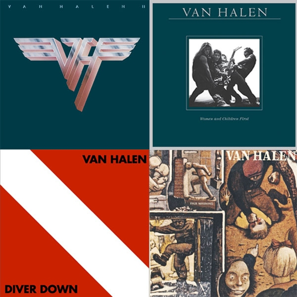 VAN HALEN - Van Halen II; Women and Children First, Fair Warning; Diver Down