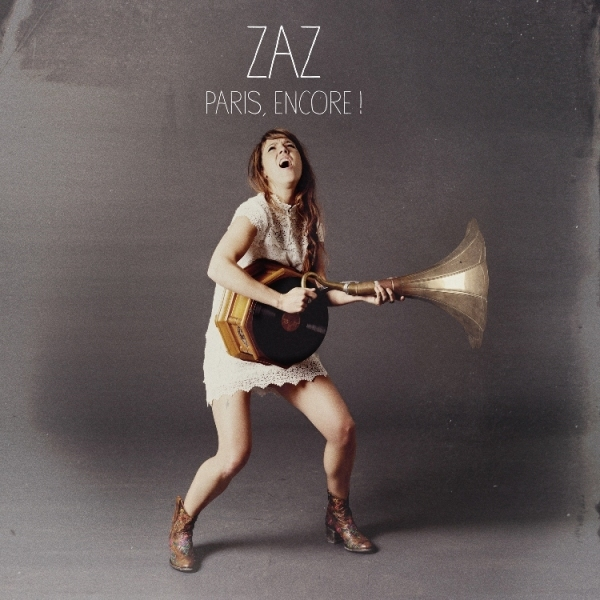ZAZ - Paris, encore