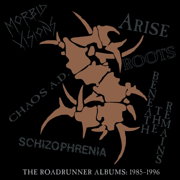 "SEPULTURA - ""THE ROADRUNNER ALBUMS 1985-1996"""